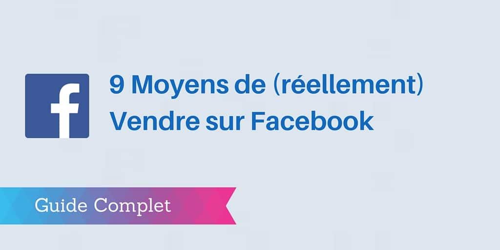 Comment vendre sur Facebook en 5 étapes PDF ?